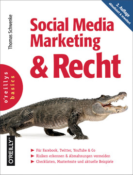 Social Media Marketing und Recht, 2. Auflage, 2nd Edition