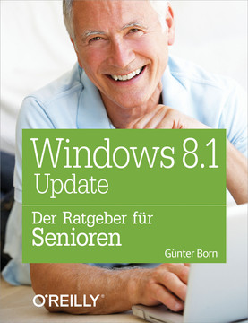 Windows 8.1 Update – Der Ratgeber für Senioren