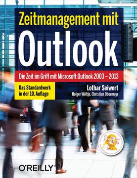Zeitmanagement mit Outlook, 10. Aufl., 10th Edition