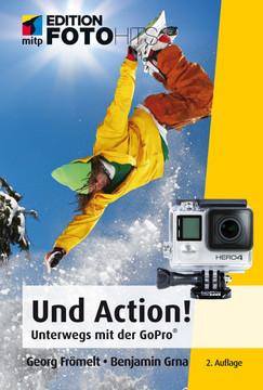 Und Action! - Unterwegs mit der GoPro-Kamera