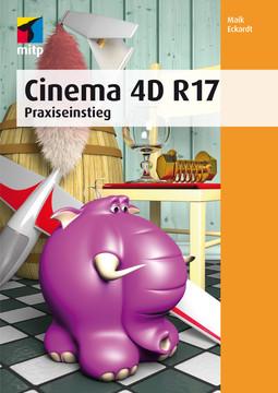 Cinema 4D R17 - Prime - Das Grundlagenbuch