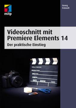 Videoschnitt mit Premiere Elements 14