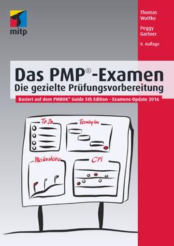 Das PMP-Examen - Die gezielte Prüfungsvorbereitung