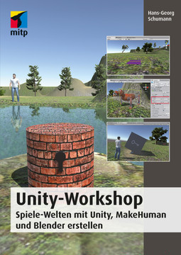 Unity-Workshop - Spiele-Welten mit Unity, Blender und Makehuman erstellen