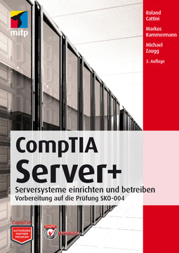 CompTIA Server+ - Vorbereitung auf die Prüfung SKO-004