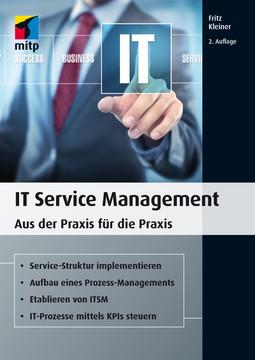 IT Service Management - Aus der Praxis für die Praxis