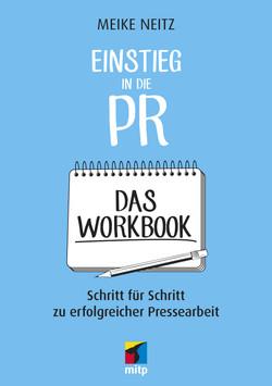 Einstieg in die PR -- Das Workbook