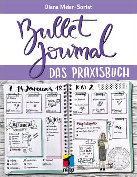 Bullet Journal - Das Praxisbuch
