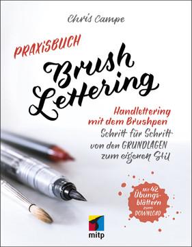 Praxisbuch Brush Lettering - Handlettering mit dem Brushpen