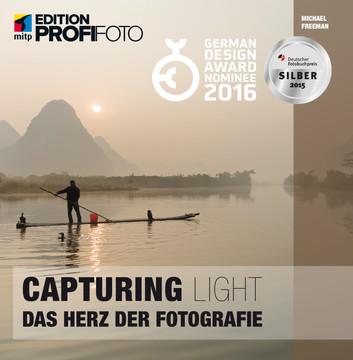 Capturing Light - Das Herz der Fotografie