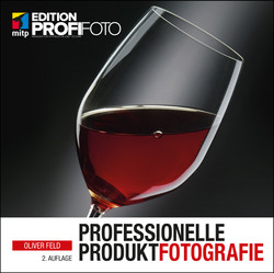 Professionelle Produktfotografie, 2. Auflage - Edition ProfiFoto