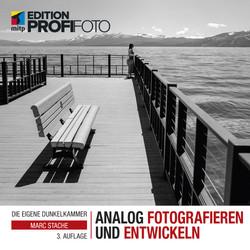 Analog fotografieren und entwickeln, 3. Auflage - Edition ProfiFoto