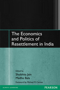 The Economics and Politics of Resettlement in India