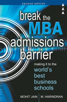 Break the MBA Admissions Barrier, 2nd Edition