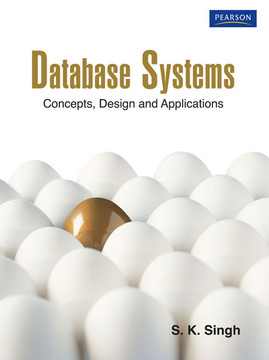 Database Systems: Concepts, Design and Applications