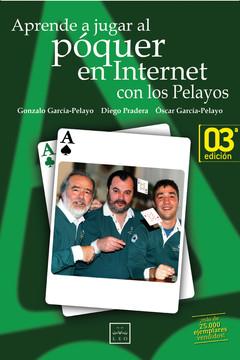 Aprende a jugar al póquer en internet con los Pelayos