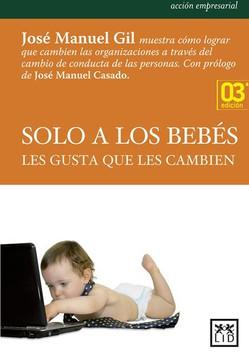 Solo a Los Bebés Les Gusta Que Les Cambien, 3rd edición