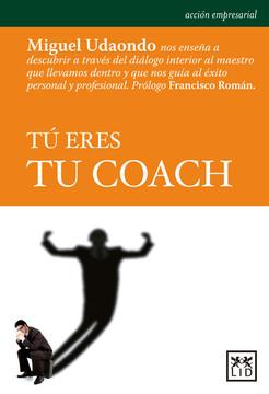 Tu eres tu coach