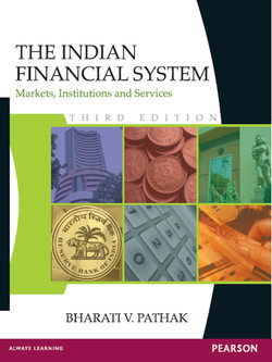 The Indian Financial System: Markets, Institutions and Services, 3rd Edition