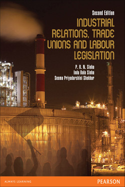 Industrial Relations, Trade Unions, and Labour Legislation, 2nd Edition