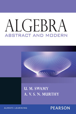 Algebra: Abstract and Modern