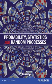Probability, Statistics and Random Processes