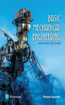 Basic Mechanical Engineering, 2e, 2nd Edition
