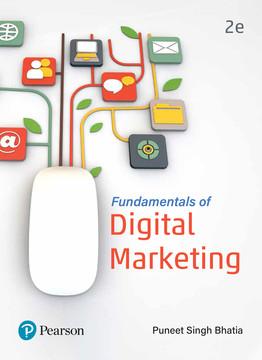 Fundamentals of Digital Marketing, 2/e