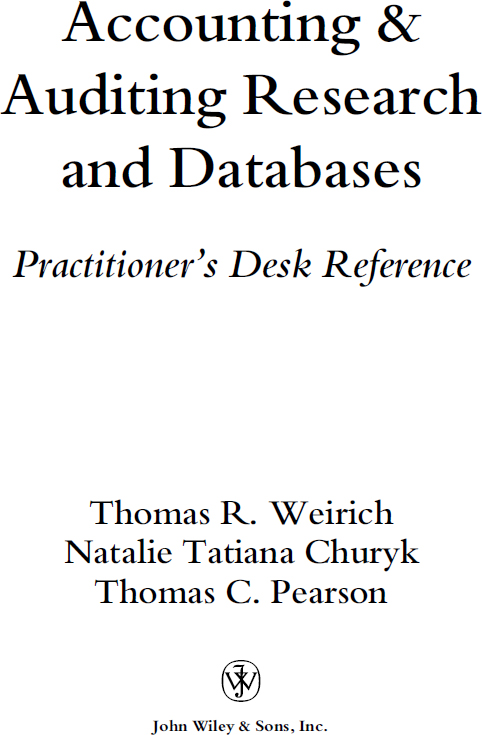 Accounting and Auditing Research and Databases. Practitioners Desk Reference