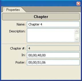 View chapter point information in the Properties palette, and enter new timecode values for the chapter point and its associated poster frame.