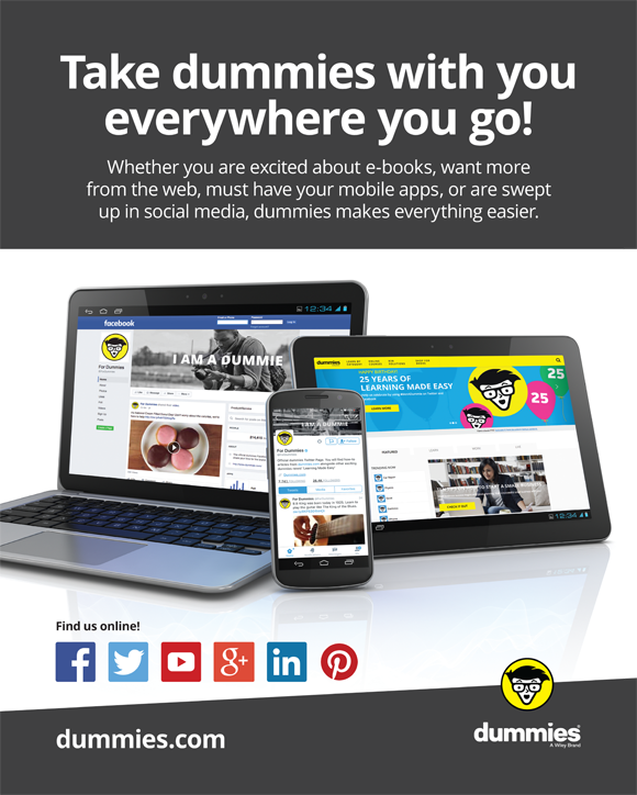 Take social media and apps dummies with you everywhere you go. Find us online at dummies.com.