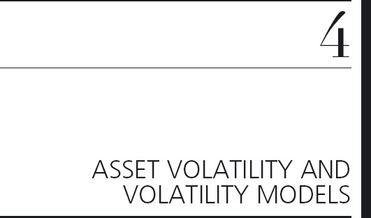 4 ASSET VOLATILITY AND VOLATILITY MODELS - An Introduction