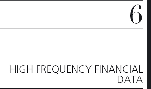6 HIGH FREQUENCY FINANCIAL DATA - An Introduction to