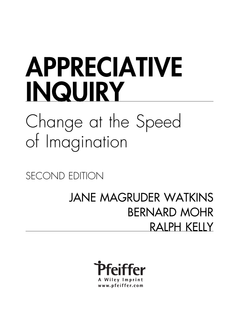 appreciative inquiry change at the speed of imagination second edition