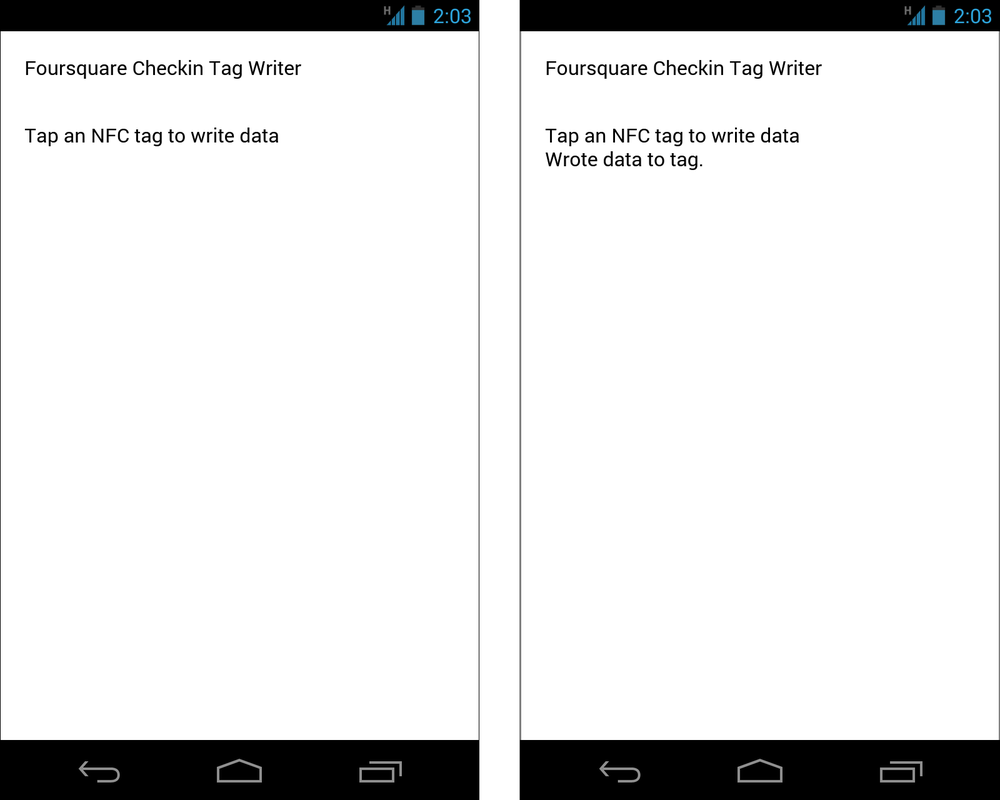 The Foursquare check-in app; waiting for a tag (left) and writing to a tag (right)