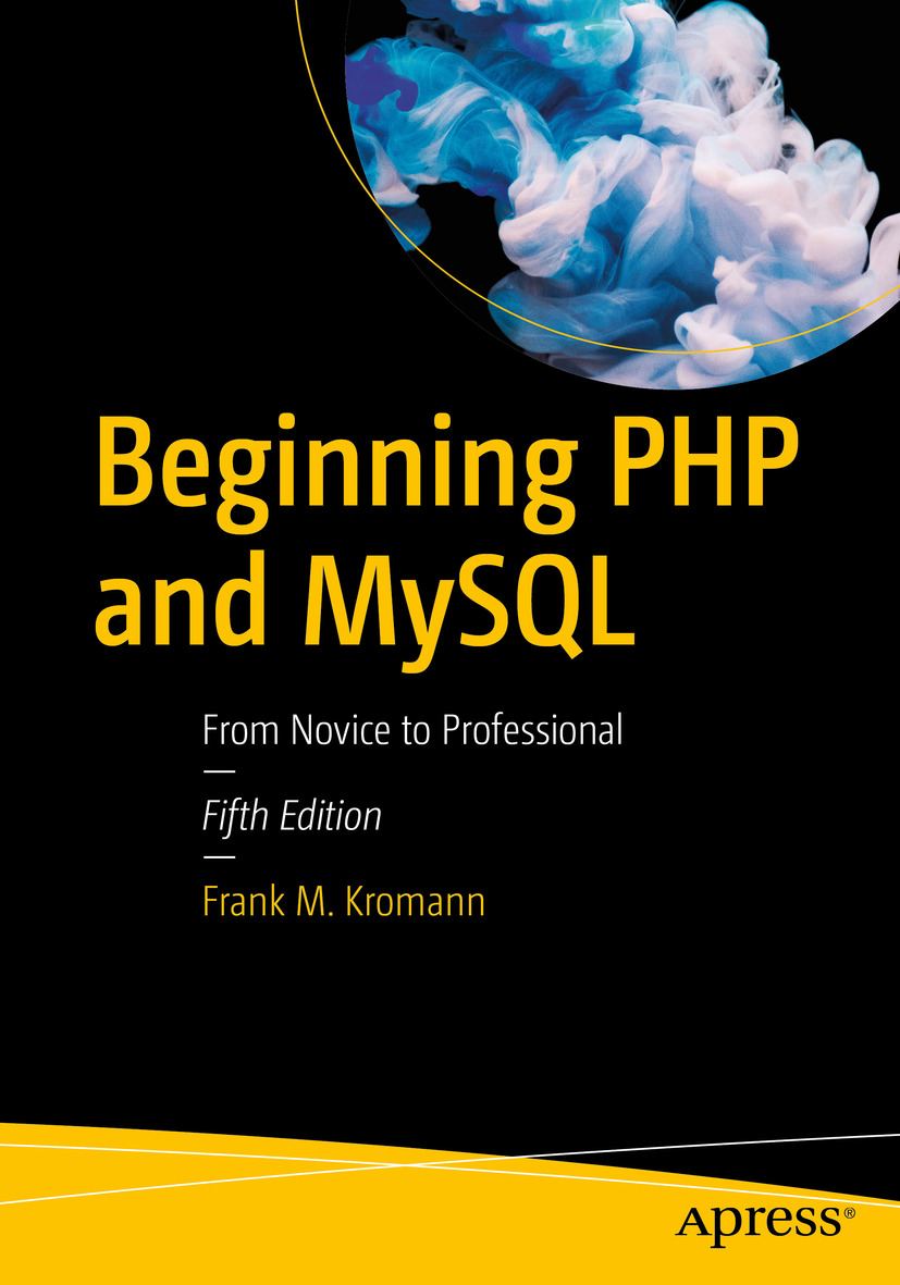 Php tutorials: programming with php and mysql: learn php 7 with.