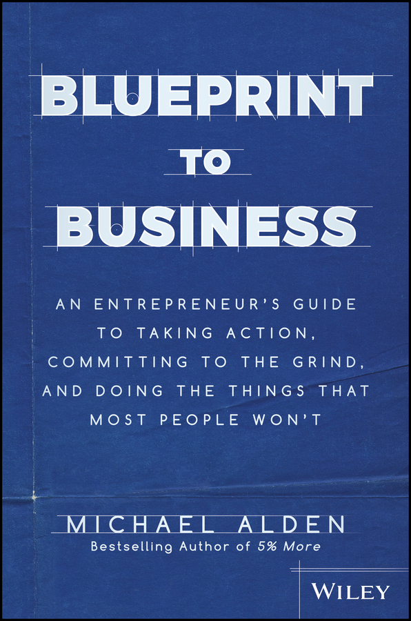 Cover blueprint to business book with safari you learn the way you learn best get unlimited access to videos live online training learning paths books interactive tutorials and more malvernweather Images