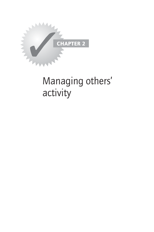 CHAPTER 2: Managing others' activity