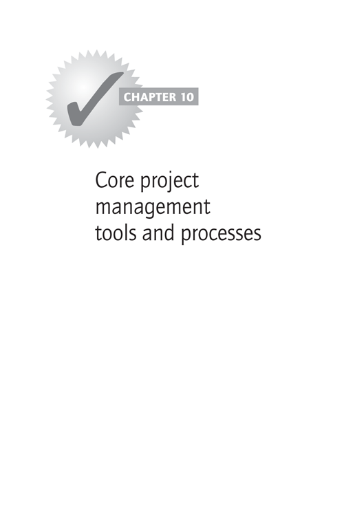 CHAPTER 10: Core project management tools and processes