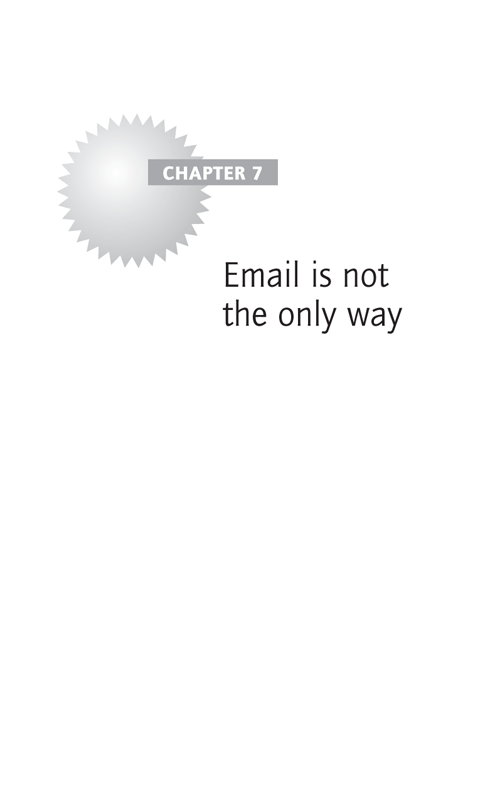 Email is not the only way