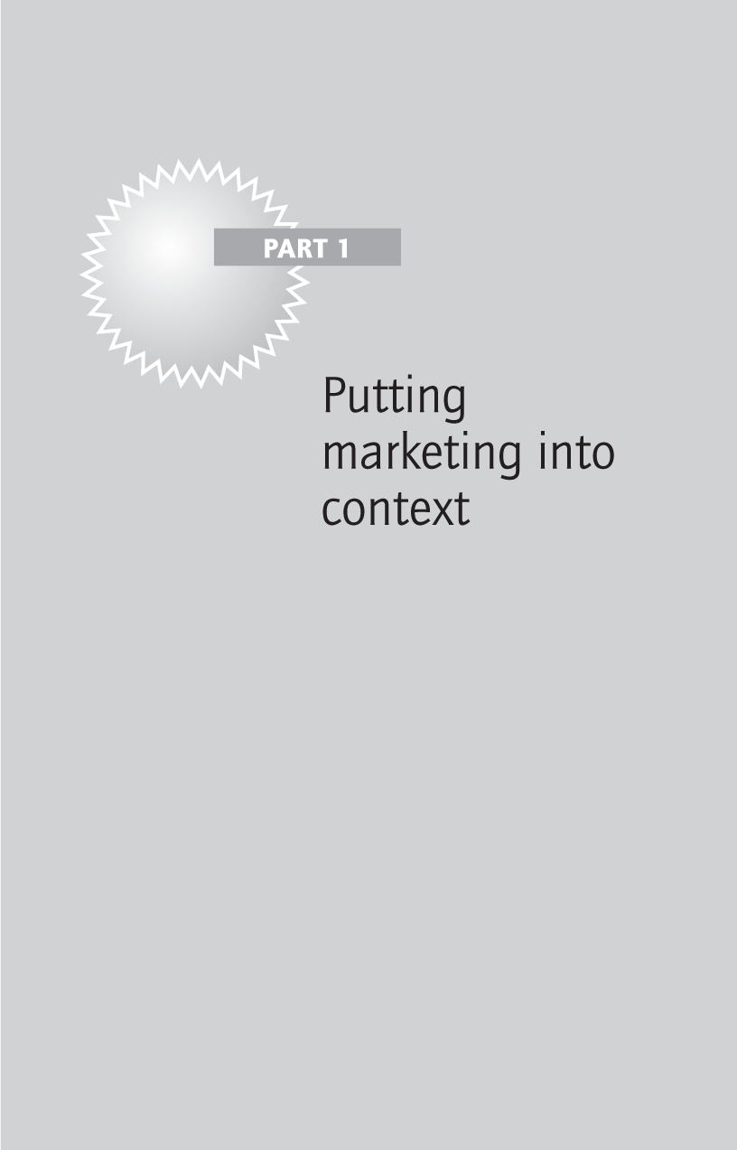 Part 1: Putting marketing into context - Brilliant Marketing, 3rd ...