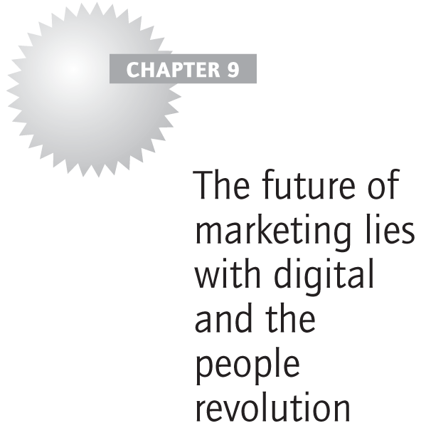 The future of marketing lies with digital and the people revolution