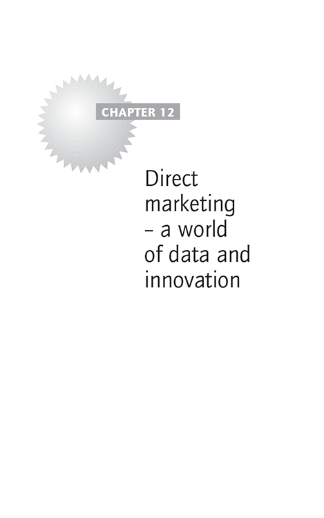 Chapter 12 Direct marketing – a world of data and innovation