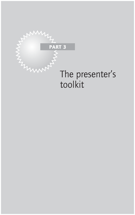 Part 3 The presenter's toolkit