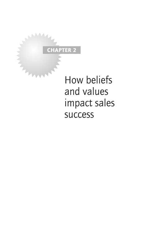 Chapter 2: How beliefs and values impact sales success