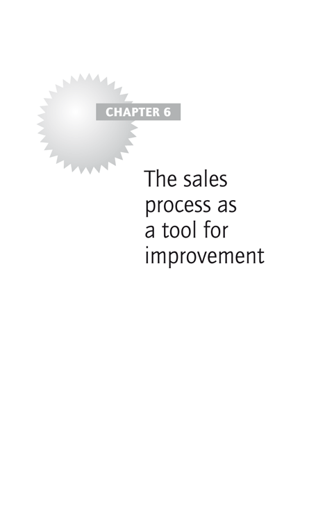 Chapter 6: The sales process as a tool for improvement