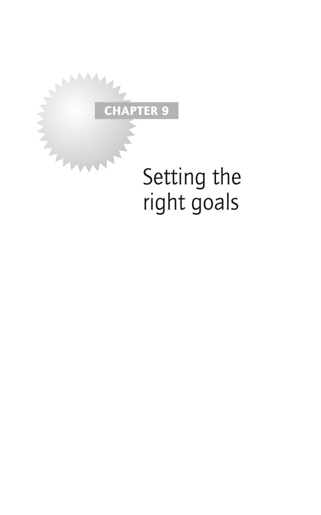 Chapter 9: Setting the right goals