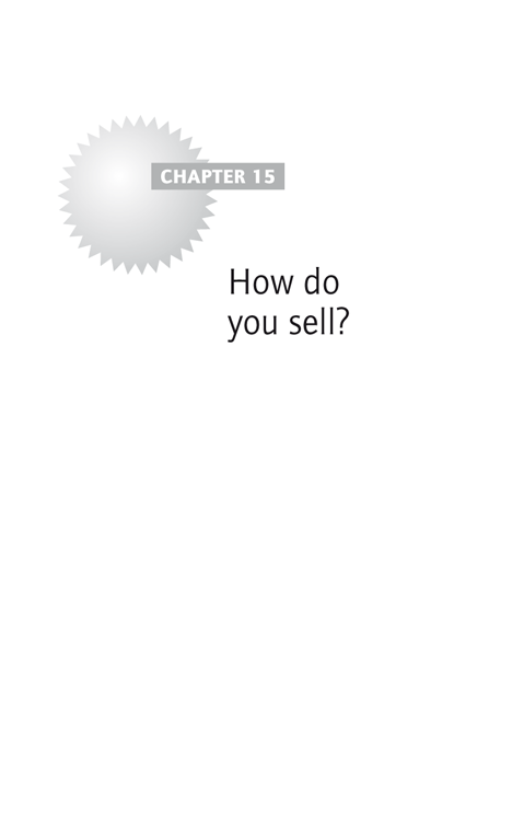 Chapter 15: How do you sell?