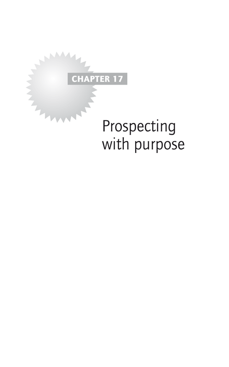 Chapter 17: Prospecting with purpose