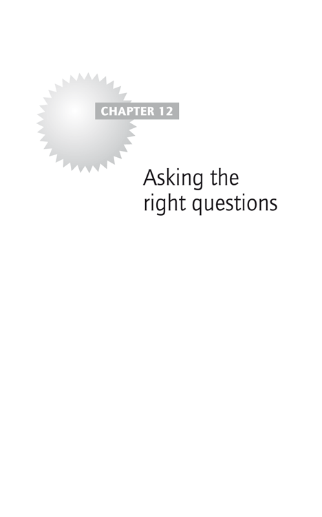 Chapter 12: Asking the right questions